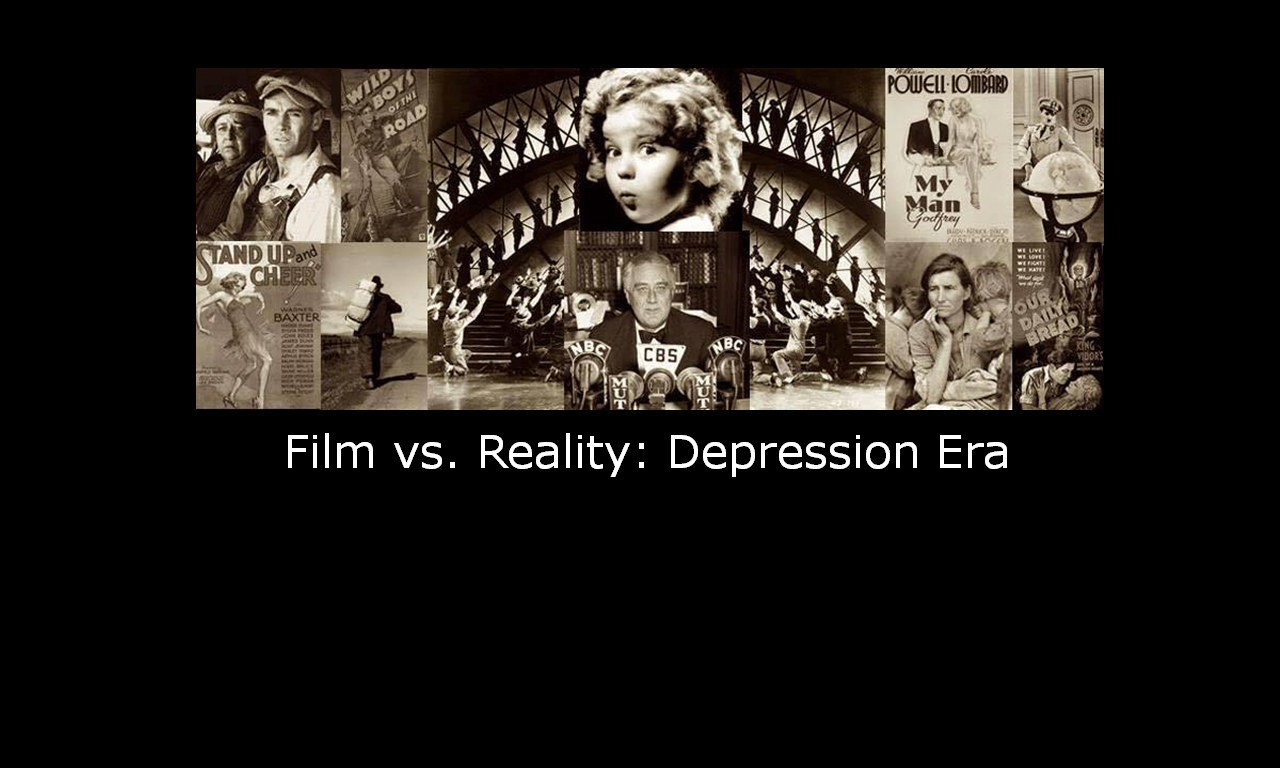 Film vs. Reality: Depression Era